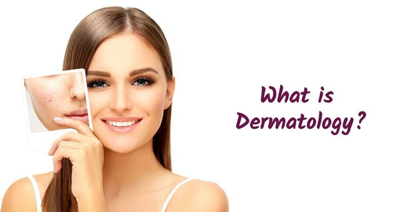 What is Dermatology