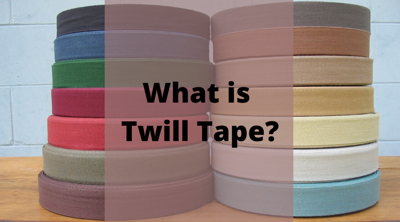 What is Twill Tape_